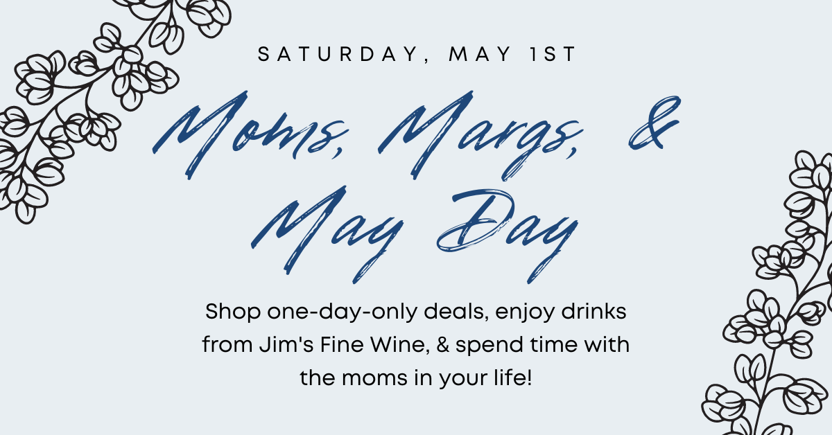 moms, margs, & may day